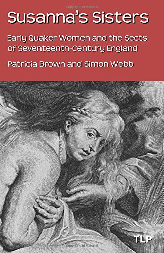 susannas-sisters-early-quaker-women-and-the-sects-of-seventeenth-century-england