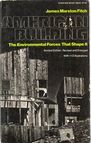 American Building: Environmental Forces That Shape it