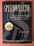 img - for Speedwealth: How to Make a Million in Your Own Business in 3 Years or Less book / textbook / text book