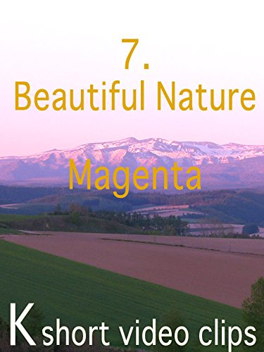 Clip: 7.Beautiful Nature--Magenta