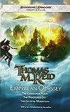 The Empyrean Odyssey: A Forgotten Realms Omnibus (The Empryean Odyssey) (0786957689) by Reid, Thomas M.