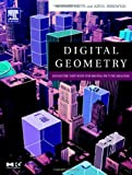 Digital Geometry: Geometric Methods for Digital Picture Analysis (The Morgan Kaufmann Series in Computer Graphics) (1558608613) by Klette, Reinhard