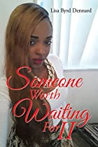 Someone Worth Waiting For II