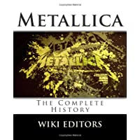 Metallica: The Complete History