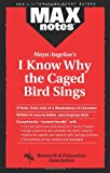 img - for I Know Why the Caged Bird Sings (MAXNotes Literature Guides) book / textbook / text book