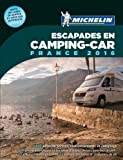 Michelin Camping-Car France 2016 (MICHELIN Campingführer)