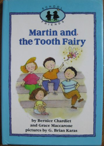 Title: Martin and the tooth fairy School friends