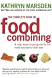 The Complete Book Of Food Combining: A new, easy-to-use guide to the most successful diet ever (English Edition)