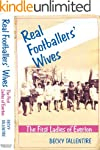 Real Footballers' Wives - the First L...