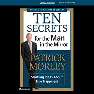 Ten Secrets for the Man in the Mirror Audiobook