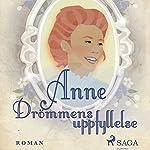 Drömmens uppfyllelse (Anne på Grönkulla 3) | Lucy Maud Montgomery