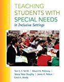 img - for Teaching Students with Special Needs in Inclusive Settings, Enhanced Pearson eText with Loose-Leaf Version -- Access Card Package (7th Edition) book / textbook / text book