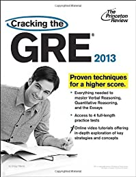 Cracking the GRE, 2013 Edition (Graduate School Test Preparation)