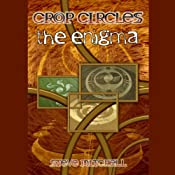 Crop Circles: The Enigma | [Steve Mitchell]