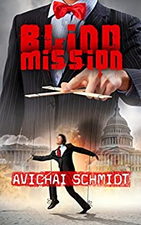 Blind Mission: A Thrilling Espionage Novel by Avichai Schmidt ebook deal