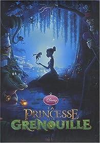 La princesse et la grenouille par Disney