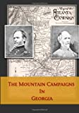 img - for The Mountain Campaigns In Georgia: War Scenes On The W. & A. book / textbook / text book