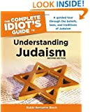 The Complete Idiot's Guide to Understanding Judaism. 2nd Edition (Idiot's Guides)