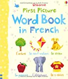 Caroline Young First Picture Word Book in French (Usborne First Picture Books)
