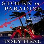 Stolen in Paradise | Toby Neal