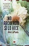 No recuerdo si lo hice (Spanish Edition)