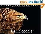 Der Seeadler (Tischkalender 2015 DIN...