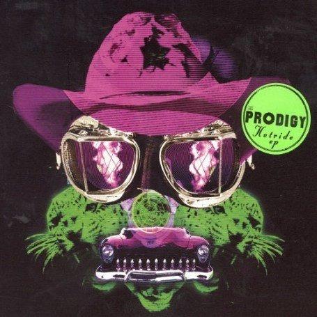 The Prodigy - Hotride - Zortam Music