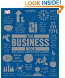 The Business Book (Big Ideas Simply Explained)