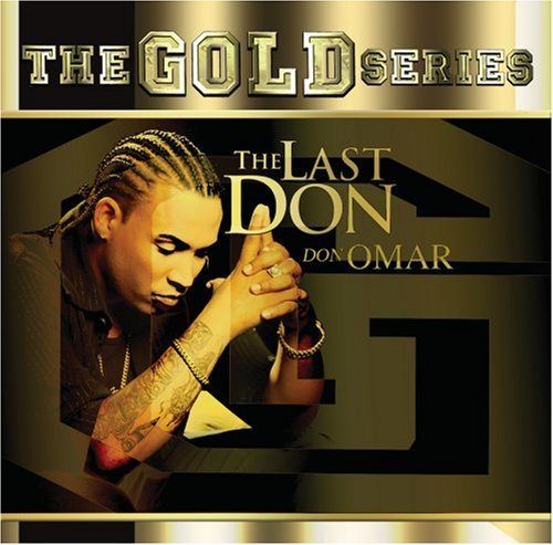 Don Omar - Last Don, The - Zortam Music