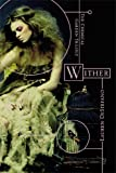 img - for Wither (The Chemical Garden Trilogy) book / textbook / text book