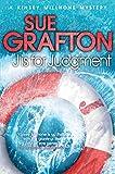 J is for Judgement (Kinsey Millhone Alphabet Series)