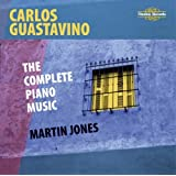 Guastavino: The Complete Piano Music