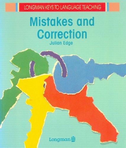 Mistakes and Corrections (Longman Keys to Language Teaching)