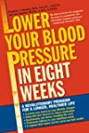 Lower Your Blood Pressure in Eight We...