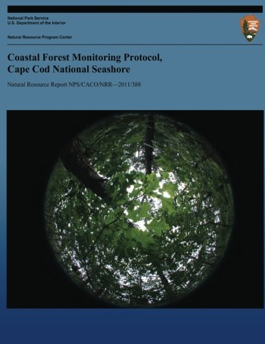 Coastal Forest Monitoring Protocol, Cape Cod National Seashore