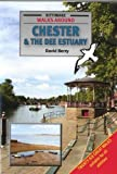 Walks Around Chester and the Dee Estuary