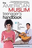 img - for The American Muslim Teenager's Handbook by Dilara Hafiz (2009-02-10) book / textbook / text book