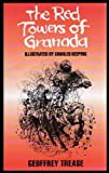 The Red Towers of Granada (Piper) (0330326287) by Trease, Geoffrey