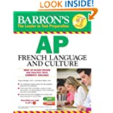 Barron's AP French Language and Culture with Audio CDs (Barron's AP French Language & Culture (W/CD))