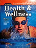 Glencoe Health and Wellness Teachers Edition (2008)