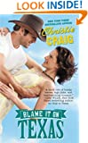 Blame It on Texas (Hotter in Texas Book 2)