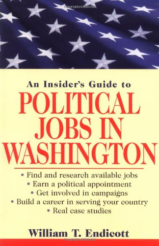 An Insider's Guide to Political Jobs in Washington