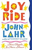 John Lahr Joy Ride: Show People and Their Shows