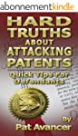 Hard Truths About Attacking Patents:...