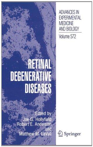 Retinal Degenerative Diseases (Advances In Experimental Medicine And Biology)