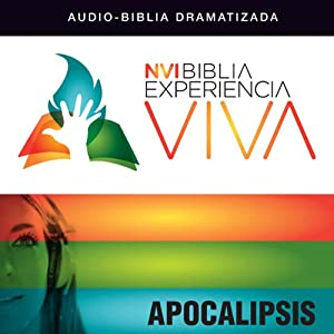 Experiencia Viva: Apocalipsis (Dramatizada): [Revelation: The Bible Experience (Dramatized)] | [Zondervan]