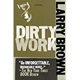 Dirty Workby Larry Brown