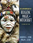 Anthropology of Religion, Magic, and...