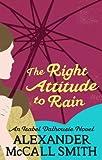 The Right Attitude To Rain (Isabel Dalhousie Novels Book 3)
