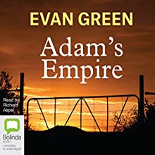 Adam's Empire Audiobook by Evan Green Narrated by Richard Aspel
